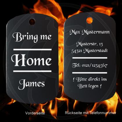 Dog Tag - Bring Me Home, James - für feuchtfröhliche Ausflüge - Farbe: schwarz