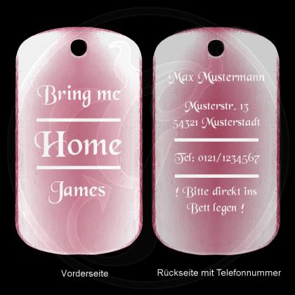 Dog Tag - Bring Me Home, James - für feuchtfröhliche Ausflüge - Farbe: rosa