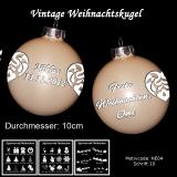 Weihnachtskugel 10cm - Vintage creme - mit Motivauswahl und individueller Gravur / Text