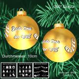 Weihnachtskugel - 10cm - Gold glänzend - mit Motivauswahl und individueller Gravur / Text
